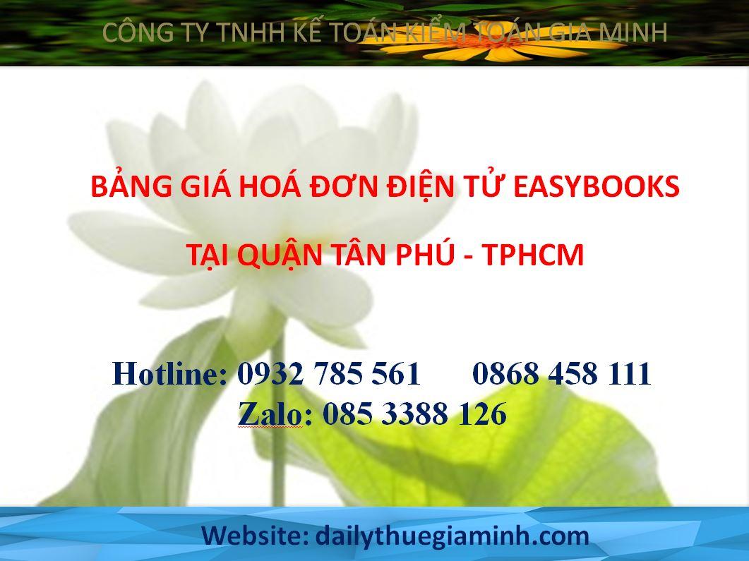 bảng giá hoá đơn điện tử easybooks tại Quận Tân Phú - TPHCM
