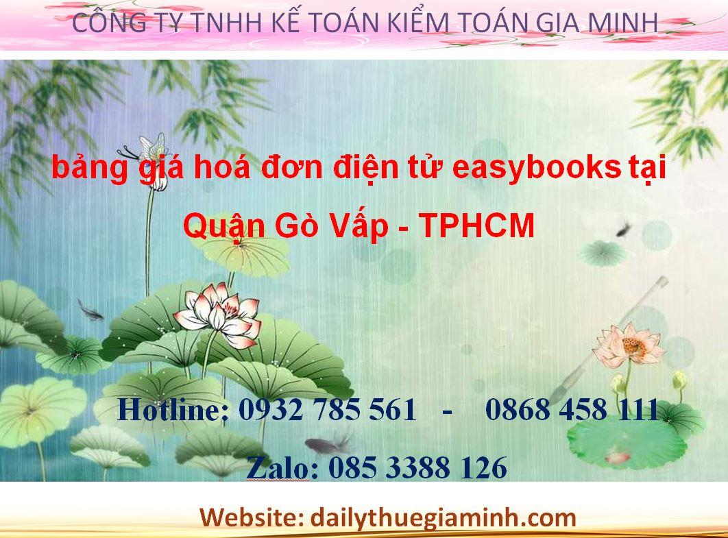 bảng giá hoá đơn điện tử easybooks tại Quận Gò Vấp - TPHCM
