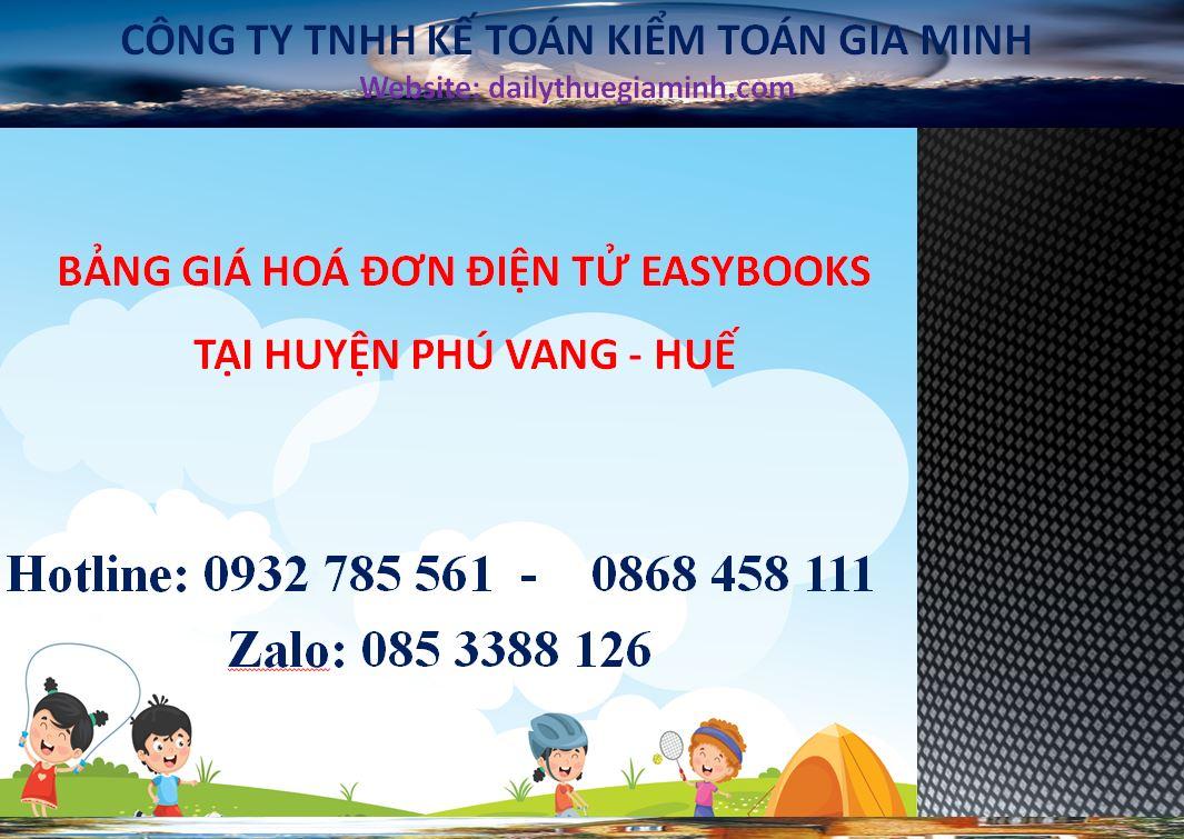Bảng giá hoá đơn điện tử easybooks tại Huyện Phú Vang - Huế