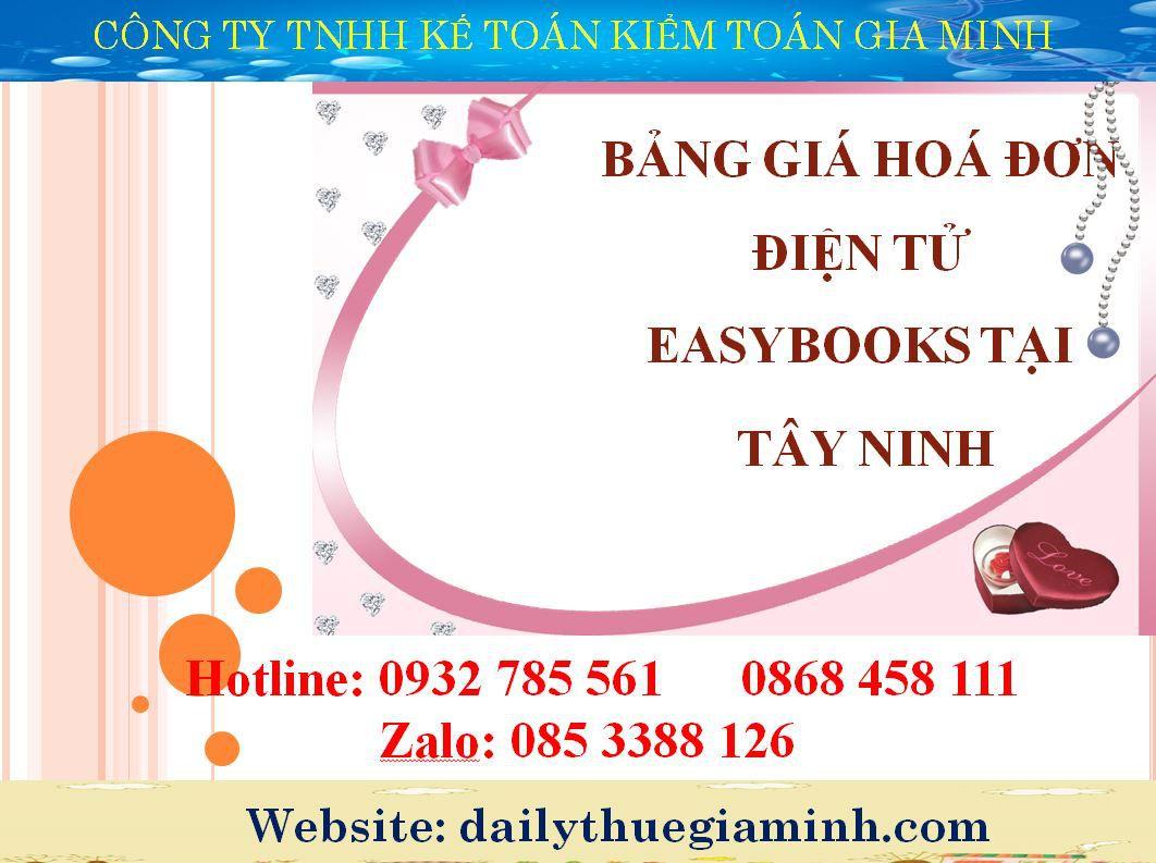 bảng giá hoá đơn điện tử easybooks tại Tây Ninh