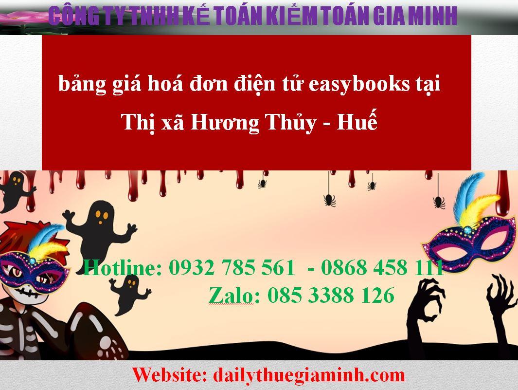 bảng giá hoá đơn điện tử easybooks tại Thị xã Hương Thủy - Huế