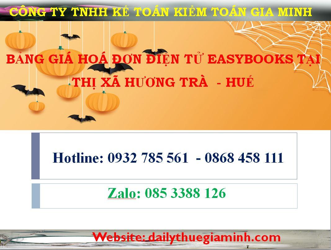 bảng giá hoá đơn điện tử easybooks tại Thị xã Hương Trà  - Huế